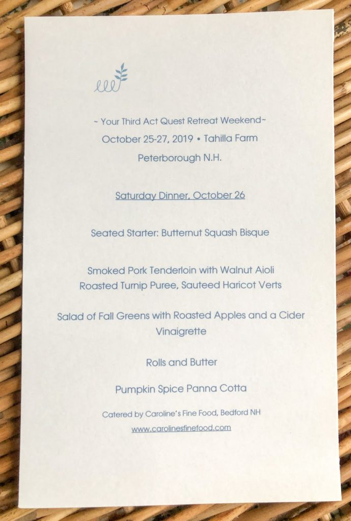Caroline's Fine Food Women's Retreat menu including Butternut squash bisque, smoked pork tenderloin with walnut aioli, roasted turnip puree, sauteed haricot verts, salad of fall greens, rolls and butter, and pumpkin spice panna cotta
